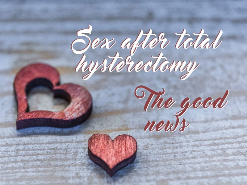 two matching hearts to illustrate the good news that sex can be good after a total hysterectomy